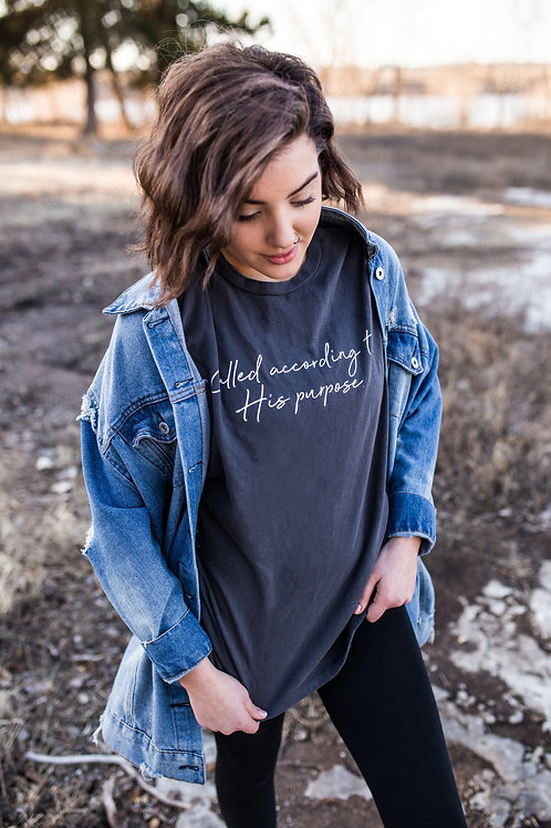 """Called According to His Purpose"" T Shirt"