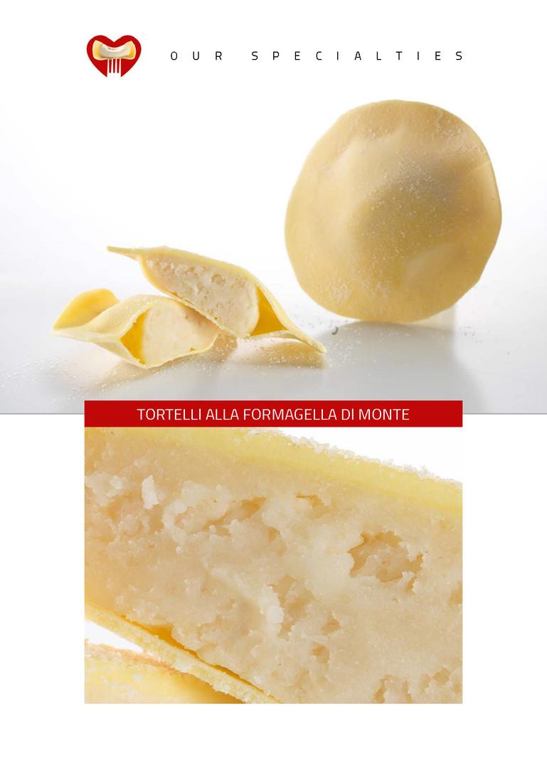 Tortelli con formaggella present