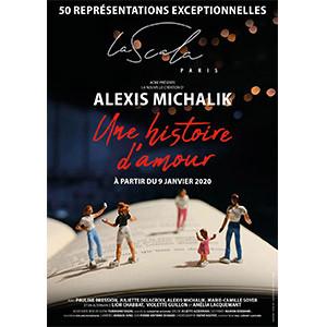 spectacle une histoire d'amour Michalik