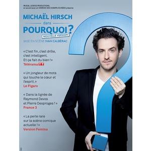 Michaël Hirsch dans Pourquoi ?