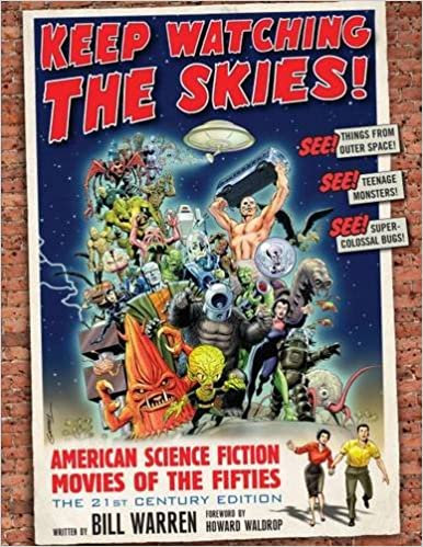 Keep Watching the Skies : American Science Fiction Movies of the Fifties