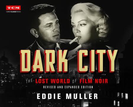 Dark City : The Lost World of Film Noir
