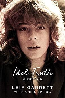 Idol Truth : A Memoir