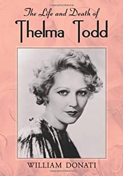 Life and Death of Thelma Todd