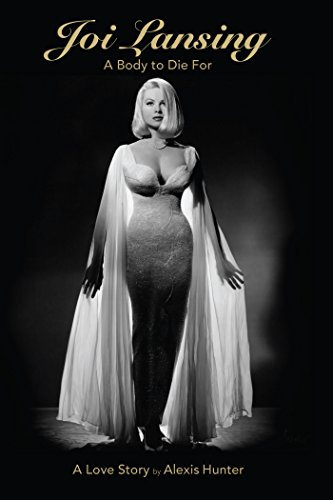 Joi Lansing : A Body to Die For, A Love Story