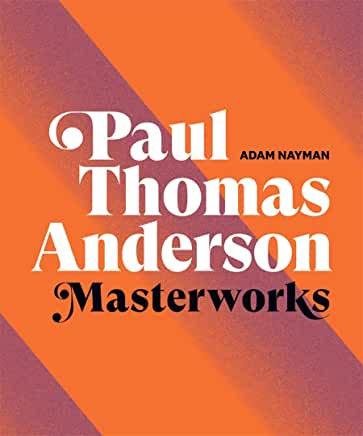 Paul Thomas Anderson : Masterworks