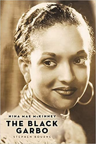 Nina Mae McKinney : The Black Garbo