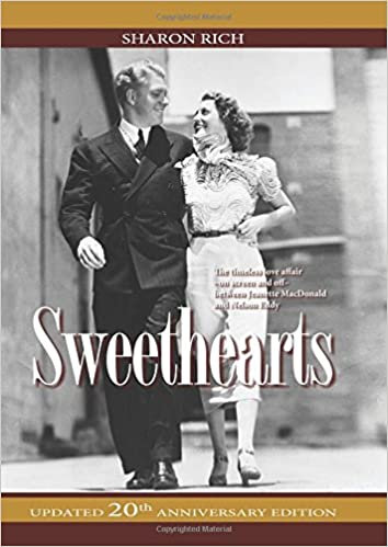 Sweethearts : ...Jeanette MacDonald and Nelson Eddy