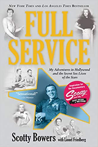 Full Service : My Adventures In Hollywood and the Secret Lives of the Stars