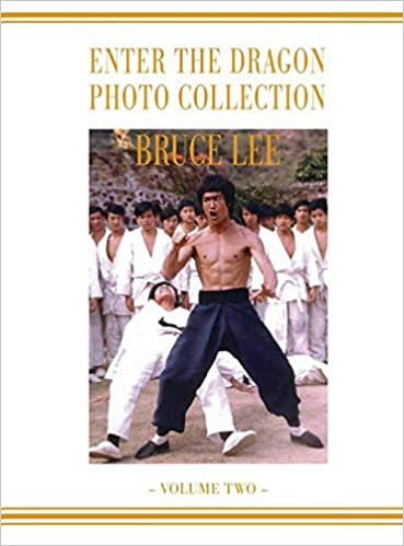 Bruce Lee : Enter the Dragon Photo Collection-Volume Two