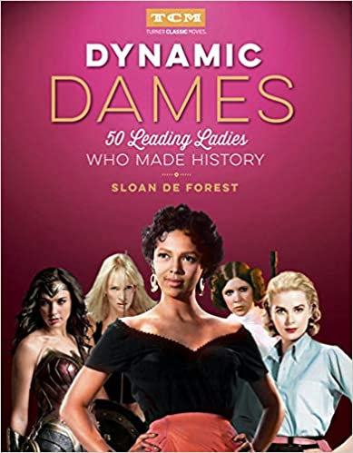Dynamic Dames : 50 Leading Ladies Who Made History