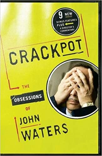 Crackpot : The Obsessions of John Waters
