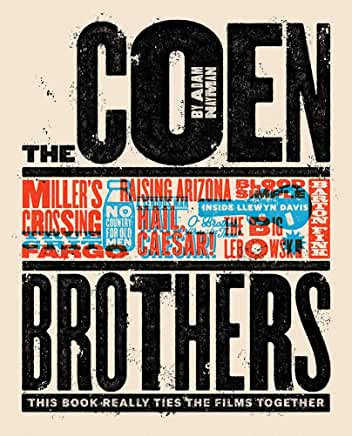 Coen Brothers : This Book Really Ties the Films Together