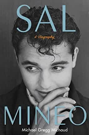 Sal Mineo : A Biography