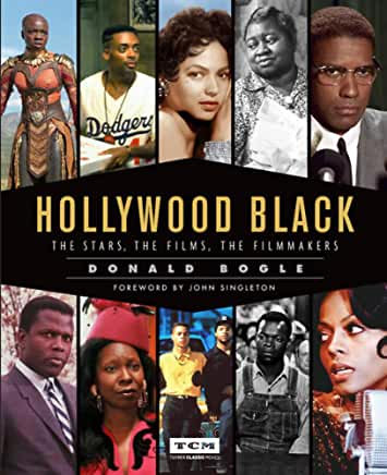 Hollywood Black :The Stars, The Films, The Filmmakers