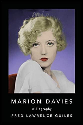 Marion Davies : A Biography