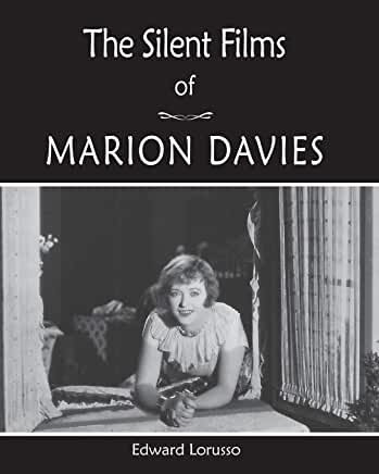 Silent Films of Marion Davies