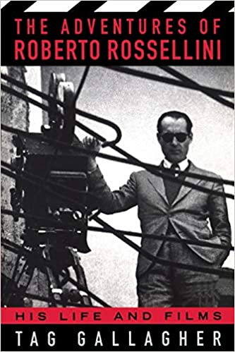 Adventures of Roberto Rossellini : His Life and Films