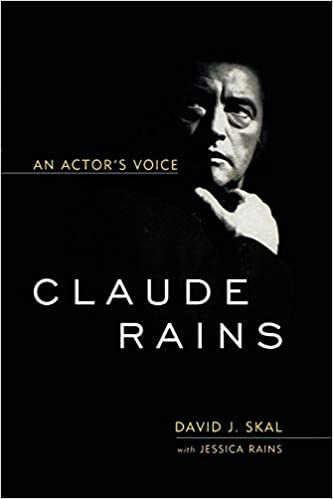 Claude Rains : An Actor's Voice