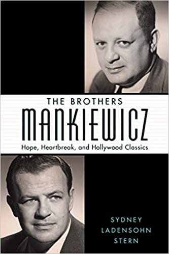 Brothers Mankiewicz : Hope, Heartbreak, and Hollywood Classics