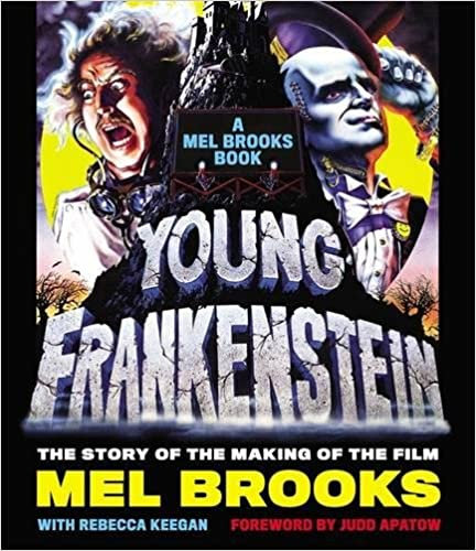 Young Frankenstein : The Story of the Making of the Film