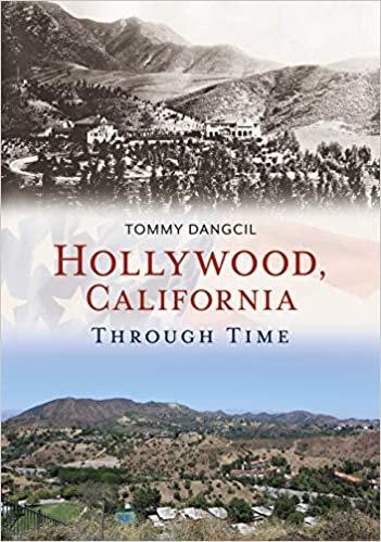 Hollywood, California Through Time