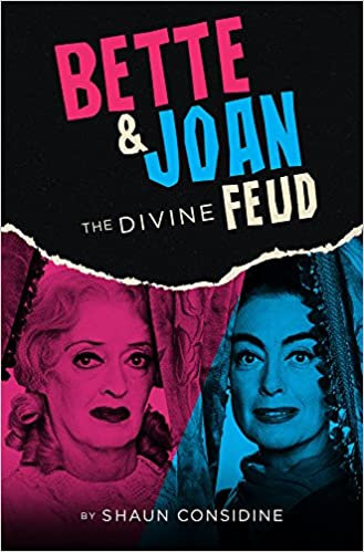Bette and Joan : The Divine Feud