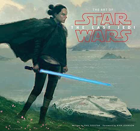Art of Star Wars : The Last Jedi