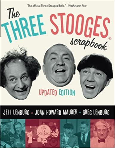 Three Stooges Scapbook : Updated Edition