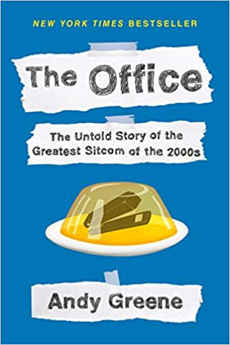 Office (the) :The Untold Story of the Greatest Sitcom of the 2000's