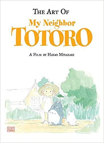 The Art of My Neighbor Totoro : A Film by Hayao Miyazaki