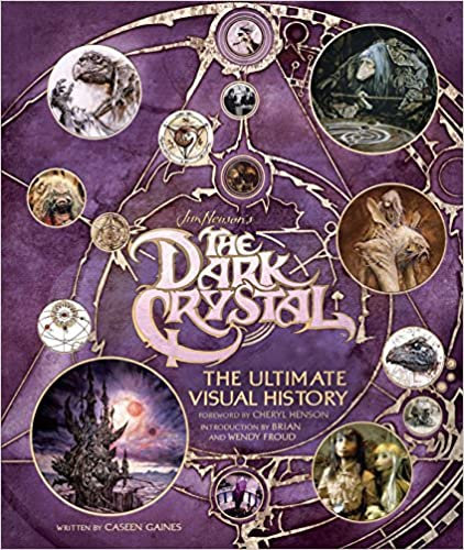 Dark Crystal : The Ultimate Visual History