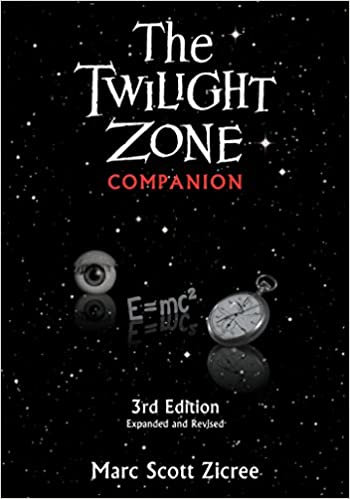 Twilight Zone Companion : Third Edition