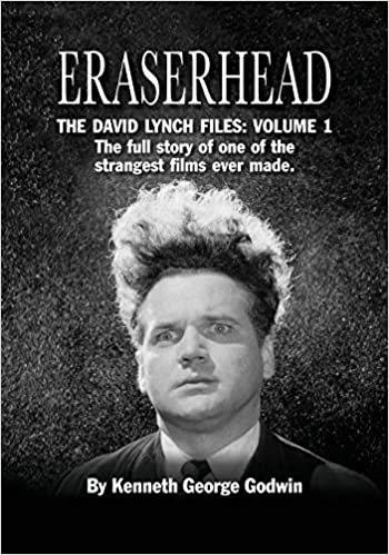 Eraserhead: The David Lynch Files : Volume 1