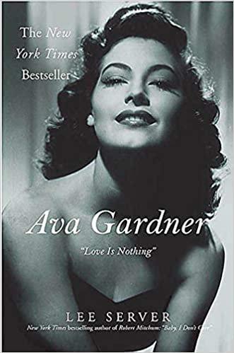 """Ava Gardner : """"Love Is Nothing"""""""