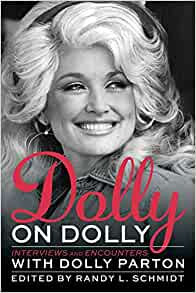 Dolly on Dolly : Interviews and Encounters with Dolly Parton