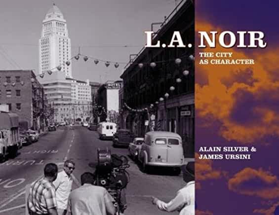 L.A. Noir : The City As Character