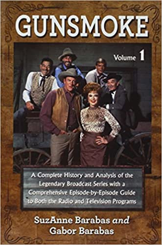 Gunsmoke: A Complete History and Analysis...