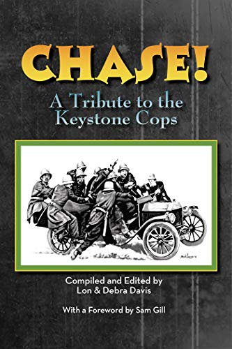 Chase : A Tribute to the Keystone Cops