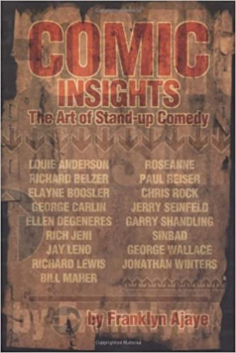 Comic Insights : The Art of Stand-Up Comedy