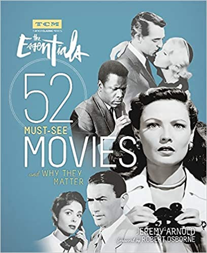 Essentials : 52 Must See Movies and Why They Matter