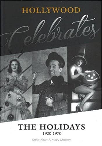 Hollywood Celebrates the Holidays : 1920-1970