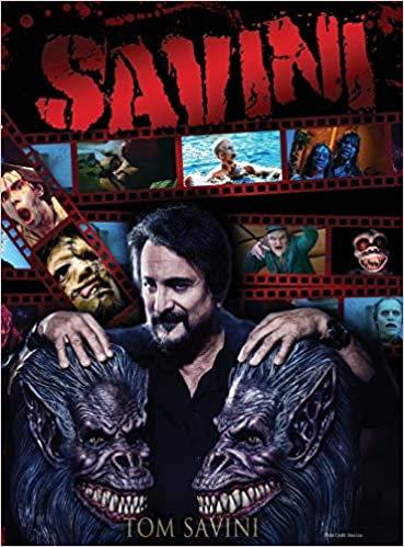 Savini : The Biography