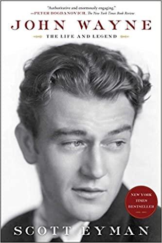 John Wayne : The Life and Legend