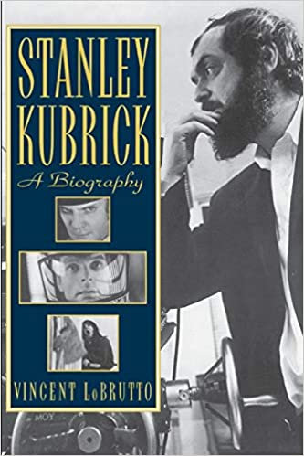 Stanley Kubrick : A Biography