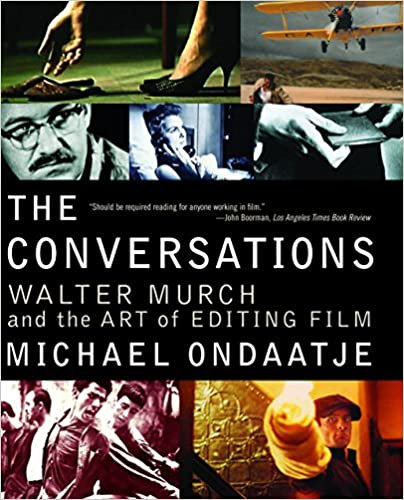 Conversations : Walter Murch and the Art of Editing Film
