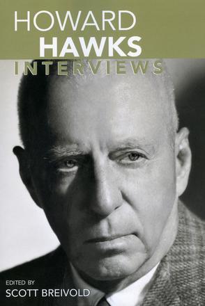 Howard Hawks :Interviews