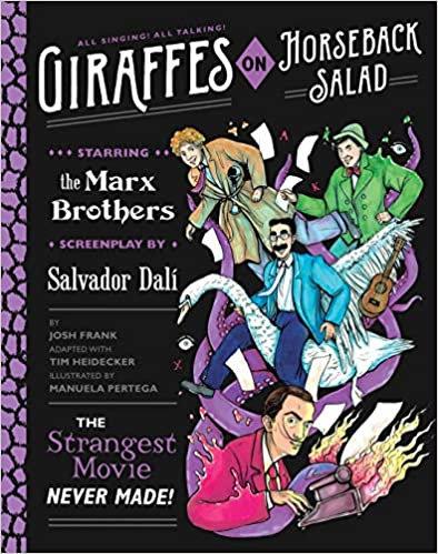 Giraffes on Horseback Salad: The Strangest Movie Never Made