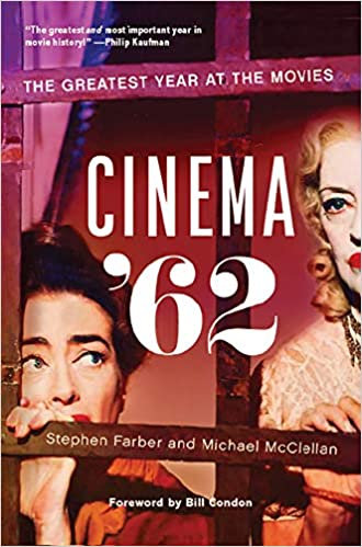 Cinema '62 : The Greatest Year At the Movies