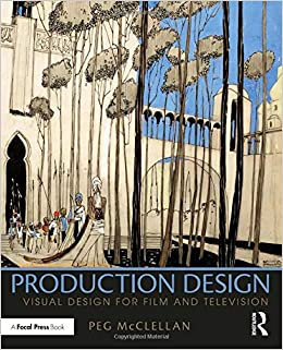 Production Design : Visual Design For Film and Television